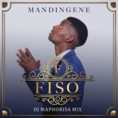 Fiso - Mandingene (Remix) ft. DJ Maphorisa